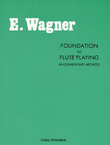 Foundation to Flute Playing : An Elementary Method 1st (Revised) edition cover