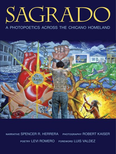 Sagrado A Photopoetics Across the Chicano Homeland N/A edition cover