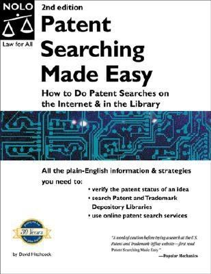 Patent Searching Made Easy How to Do Patent Searches on the Internet and in the Library 2nd 2000 9780873375542 Front Cover
