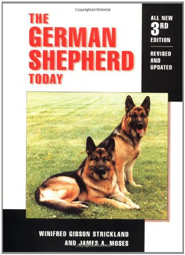 German Shepherd Today  3rd 1998 (Revised) 9780876051542 Front Cover
