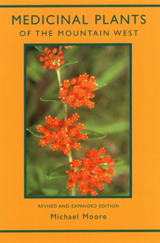 Medicinal Plants of the Mountain West  2nd 1990 (Revised) edition cover