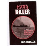 Maru Killer War Patrols of the USS Seahorse 2nd 1996 (Revised) 9780966323542 Front Cover