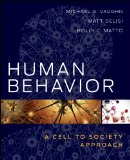 Human Behavior A Cell to Society Approach  2013 9781118121542 Front Cover