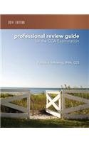 Professional Review Guide for the CCA Examination, 2014 Edition (Book Only)   2015 9781285735542 Front Cover