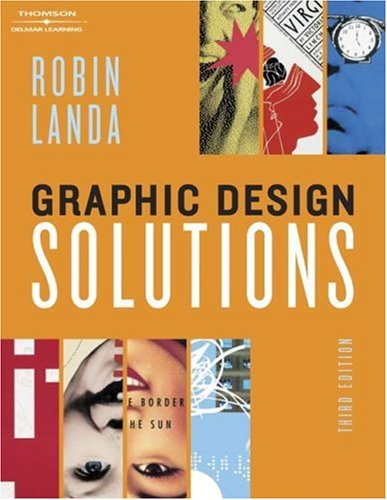 Graphic Design Solutions  3rd 2006 (Revised) edition cover