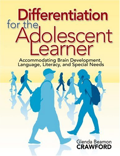 Differentiation for the Adolescent Learner Accommodating Brain Development, Language, Literacy, and Special Needs  2008 edition cover