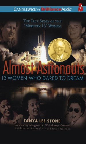 Almost Astronauts: 13 Women Who Dared to Dream  2010 edition cover