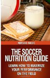 Soccer Nutrition Guide  N/A 9781494302542 Front Cover