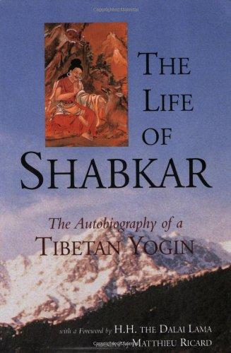 Life of Shabkar The Autobiography of a Tibetan Yogin  2001 edition cover