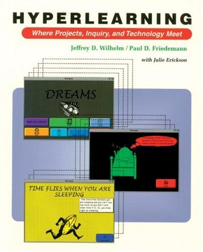 Hyperlearning Where Projects, Inquiry and Technology Meet  1998 edition cover