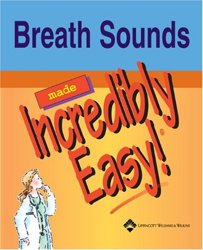 Breath Sounds Made Incredibly Easy   2005 edition cover
