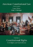 American Constitutional Law, Volume Two Constitutional Rights: Civil Rights and Civil Liberties 10th 2013 edition cover