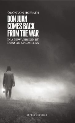 Don Juan Comes Back from the War   2012 9781849432542 Front Cover