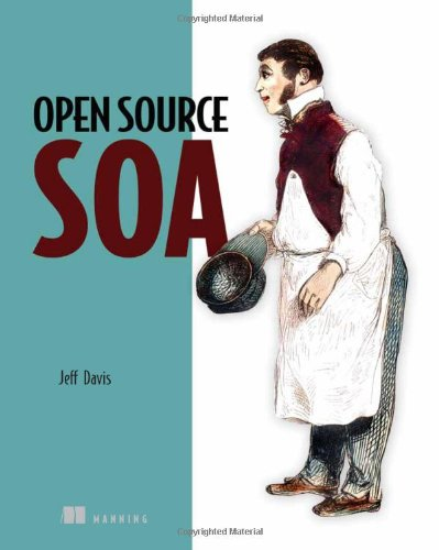 Open Source SOA   2009 9781933988542 Front Cover