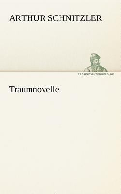 Traumnovelle  N/A 9783842413542 Front Cover