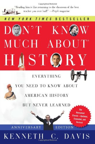 Don't Know Much about History Everything You Need to Know about American History but Never Learned N/A edition cover