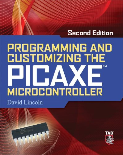 Programming and Customizing the PICAXE Microcontroller  2nd 2011 (Revised) edition cover