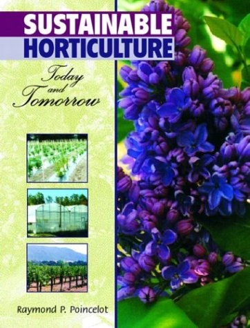 Sustainable Horticulture Today and Tomorrow  2004 9780136185543 Front Cover