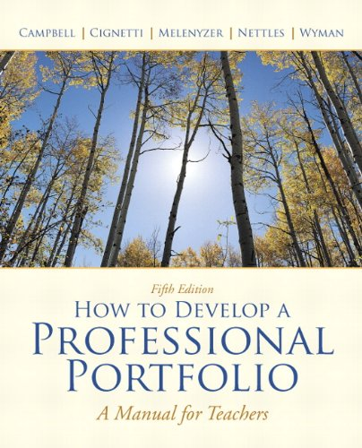 How to Develop a Professional Portfolio  5th 2011 (Teachers Edition, Instructors Manual, etc.) 9780137034543 Front Cover