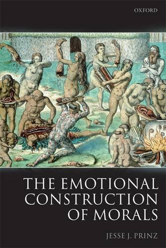Emotional Construction of Morals   2009 edition cover