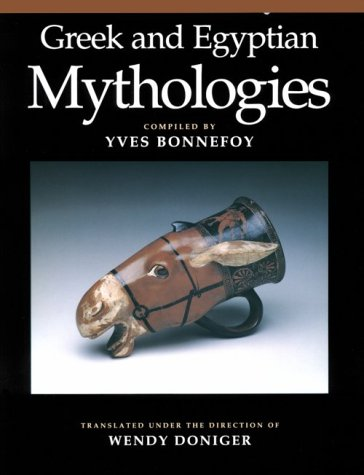 Greek and Egyptian Mythologies  N/A 9780226064543 Front Cover