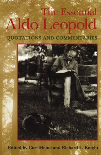 Essential Aldo Leopold Quotations and Commentaries  1999 edition cover