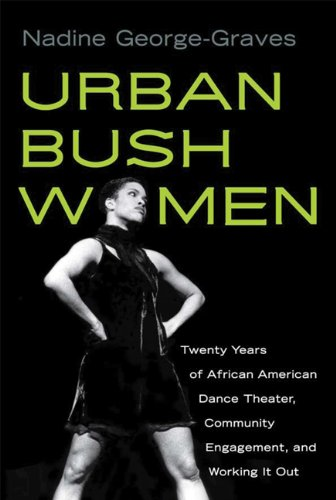 Urban Bush Women Twenty Years of African American Dance Theater, Community Engagement, and Working It Out  2010 9780299235543 Front Cover