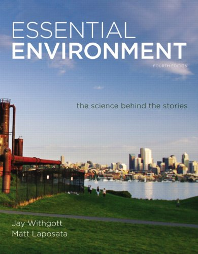 Essential Environment The Science behind the Stories (ValuePack Component) 4th 2012 (Revised) edition cover