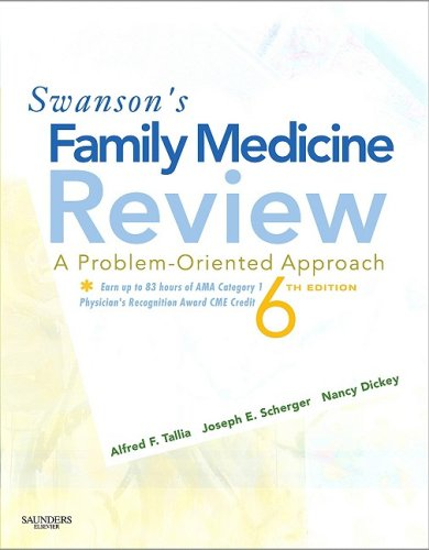Swanson's Family Medicine Review Expert Consult - Online and Print 6th 2009 edition cover