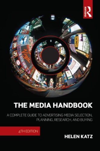 Media Handbook A Complete Guide to Advertising Media Selection, Planning, Research, and Buying 4th 2010 (Revised) edition cover