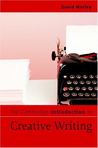 Cambridge Introduction to Creative Writing   2007 edition cover