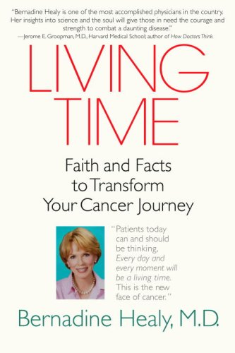Living Time Faith and Facts to Transform Your Cancer Journey N/A 9780553384543 Front Cover