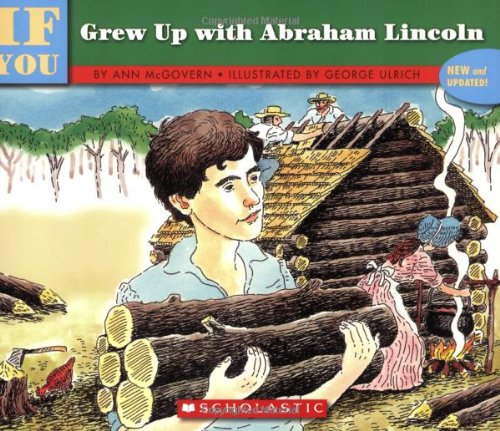 If You Grew up with Abraham Lincoln   2006 edition cover