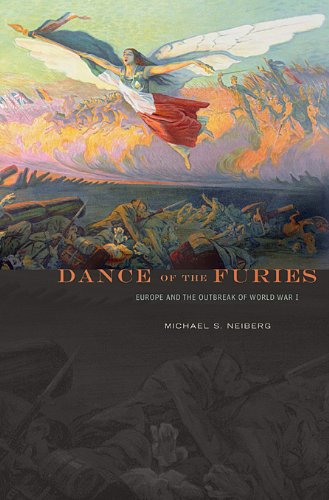 Dance of the Furies Europe and the Outbreak of World War I  2011 9780674049543 Front Cover