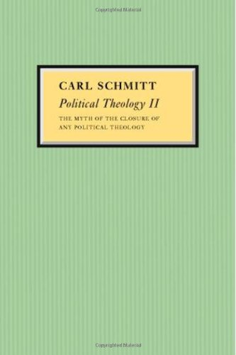 Political Theology II The Myth of the Closure of Any Political Theology  2008 edition cover