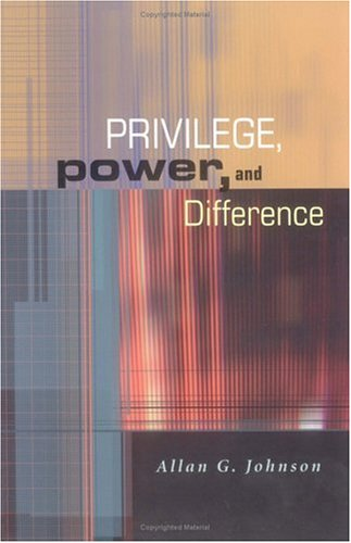 Privilege, Power, and Difference   2001 edition cover