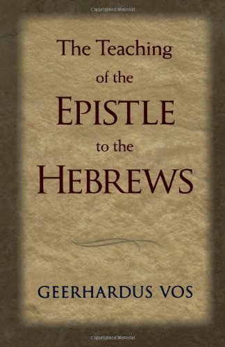 Teaching of the Epistle to the Hebrews   1956 edition cover