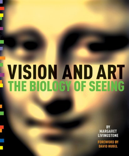 Vision and Art The Biology of Seeing  2008 edition cover