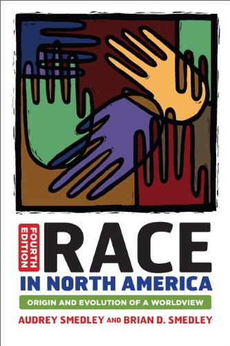 Race in North America Origin and Evolution of a Worldview 4th 2011 edition cover