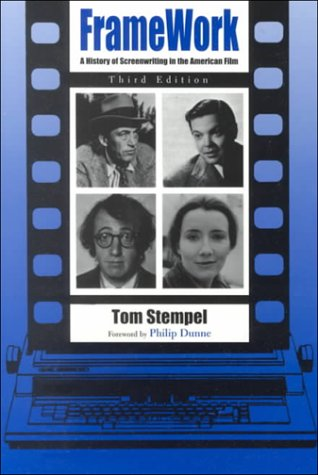 Framework A History of Screenwriting in the American Film 3rd 2000 (Reprint) edition cover
