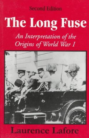 Long Fuse An Interpretation of the Origins of World War I 2nd (Reprint) edition cover