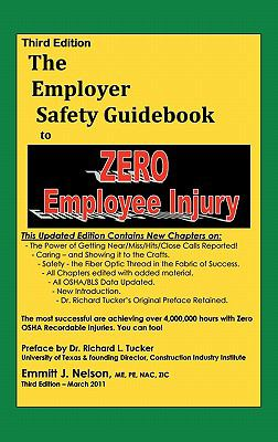 Third Edition, Zero Injury Safety Guidebook to Zero Employee Injury  N/A edition cover