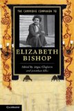 Cambridge Companion to Elizabeth Bishop   2013 9781107672543 Front Cover