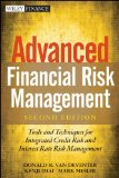 Advanced Financial Risk Management Tools and Techniques for Integrated Credit Risk and Interest Rate Risk Management 2nd 2013 edition cover