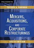 Mergers, Acquisitions, and Corporate Restructurings:   2015 edition cover
