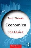 Economics: the Basics  3rd 2015 (Revised) 9781138023543 Front Cover