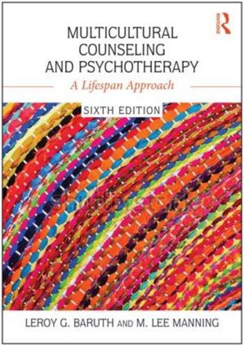Multicultural Counseling and Psychotherapy: A Lifespan Approach  2016 9781138953543 Front Cover