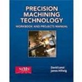 Precision Machining Technology:   2014 edition cover