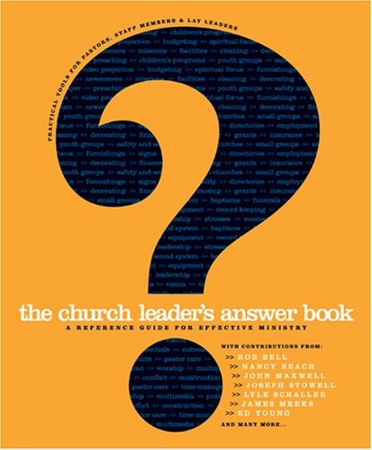 Church Leader's Answer Book A Reference Guide for Effective Ministry  2006 edition cover