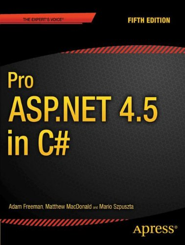 Pro Asp. Net 4.5 in C# Create Professional Quality Asp. Net Pages with This Comprehensive Guide 5th 2013 edition cover